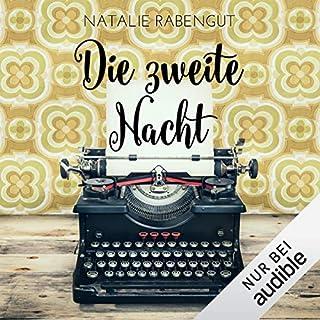 Die zweite Nacht     Das erste Date 2              Autor:                                                                                                                                 Natalie Rabengut                               Sprecher:                                                                                                                                 Nina Schöne                      Spieldauer: 7 Std. und 57 Min.     219 Bewertungen     Gesamt 4,5