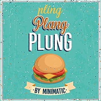 Pling Plang Plung