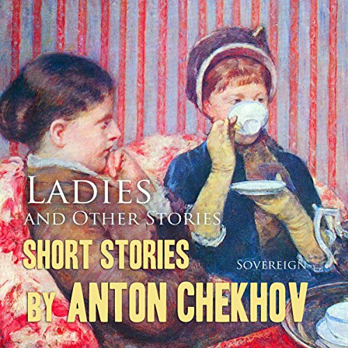 Short Stories by Anton Chekhov, Volume 6 audiobook cover art