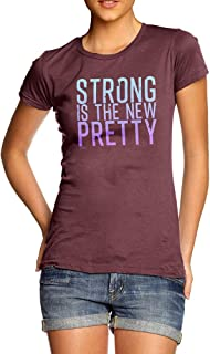 Funny T-Shirts for Women Sarcasm Strong is The New Pretty