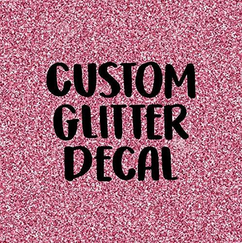 Aangepaste Glitter stickers - Aangepaste Vinyl Decal - Maak of Ontwerp uw eigen Decal - Gepersonaliseerde Decal - Auto Decal - Aangepaste Sticker