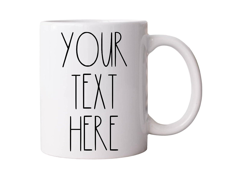 YOUR CUSTOM TEXT Rae Dunn Reservation Inspired Ranking TOP15 Ceramic Mug Personaliz - 11oz