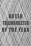 Voted Telemarketer Of The Year: Notebook - Office Equipment & Supplies - Funny Gift Idea for Christmas or Birthday