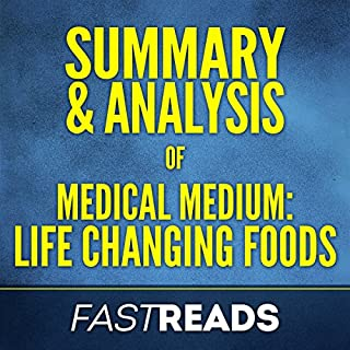 Summary & Analysis of Medical Medium Life Changing Foods audiobook cover art