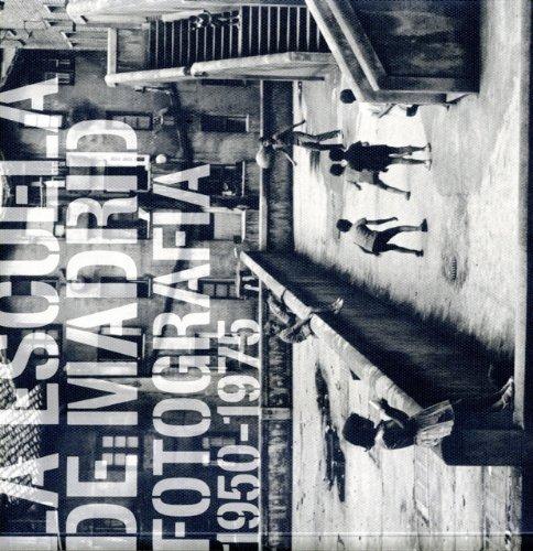La Escuela de Madrid, fotografía 1950-1975