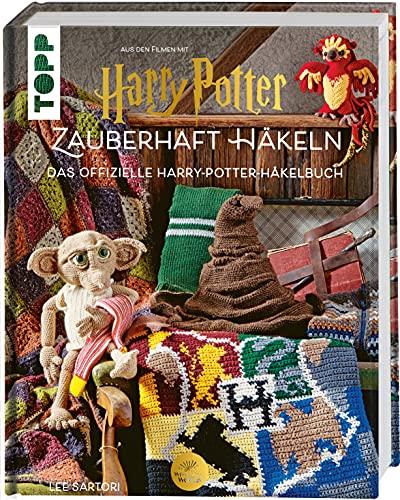 Harry Potter: Zauberhaft häkeln: Das offizielle Harry-Potter-Häkelbuch
