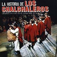Historia De Los Chalchaleros