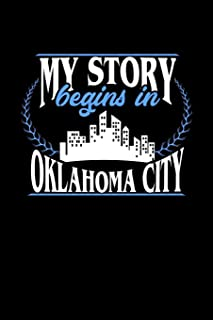 My Story Begins in Oklahoma City: 6x9 inches checkered notebook, 120 Pages, Composition Book and Journal, perfect gift ide...