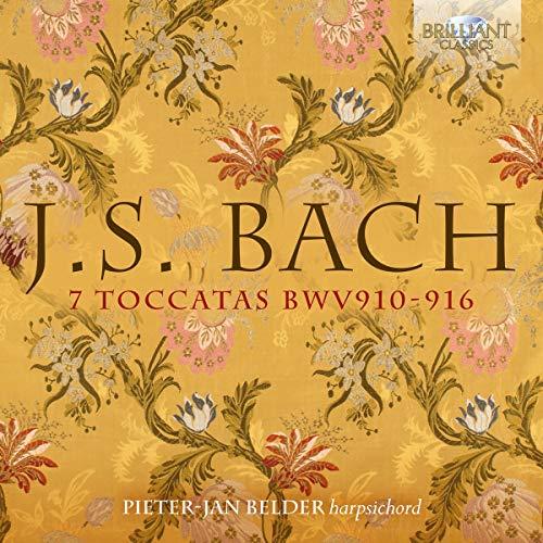 Bach : Toccatas pour clavecin, BWV 910-916. Belder.