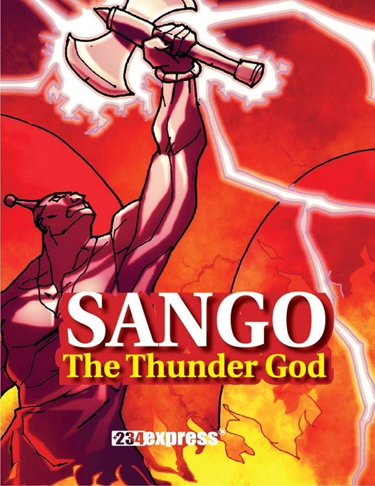 Sango: The Thunder God (Nigeria Heritage Children's Series Book 8) (English Edition)