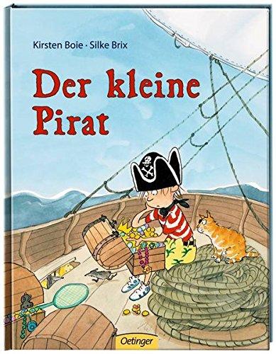 Der kleine Pirat (Childrens Storybooks in Hardba)