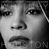 I Wish You Love: More from the Bodyguard [Vinyl LP]