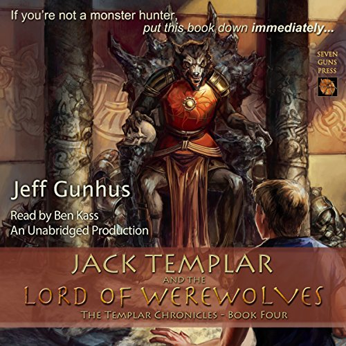 Jack Templar and the Lord of the Werewolves audiobook cover art