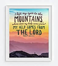I Lift My Eyes to the Mountains, Psalm 121:1-2 Photography Print, Unframed, Mountain Landscape Sunrise Sunset Bible Verse Wall Art Decor Poster Sign, Christian Art Gift, 8x10