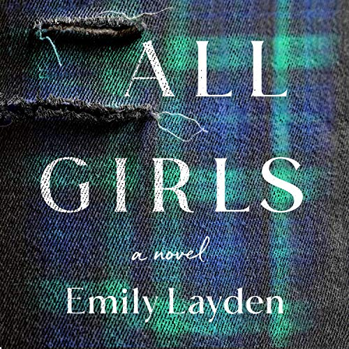 All Girls Audiobook By Emily Layden cover art