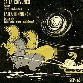 Brita Koivunen ja Laila Kinnunen