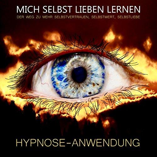 Hypnose-Anwendung: Mich selbst lieben lernen Titelbild