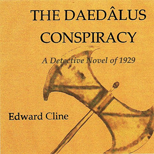 The Daedalus Conspiracy: A Detective Novel of 1929 cover art