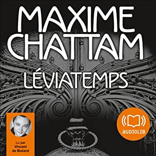 Léviatemps     Le Diptyque du temps 1              By:                                                                                                                                 Maxime Chattam                               Narrated by:                                                                                                                                 Vincent de Boüard                      Length: 13 hrs and 33 mins     Not rated yet     Overall 0.0