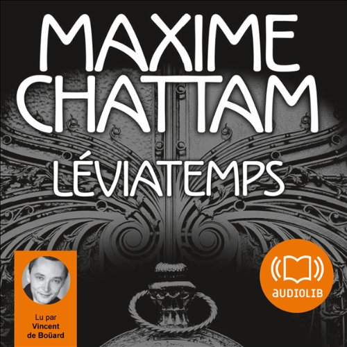 Léviatemps (Le Diptyque du temps 1) audiobook cover art