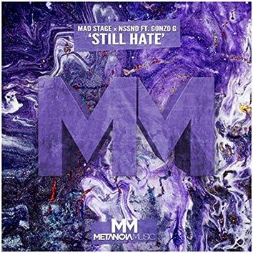 Still Hate