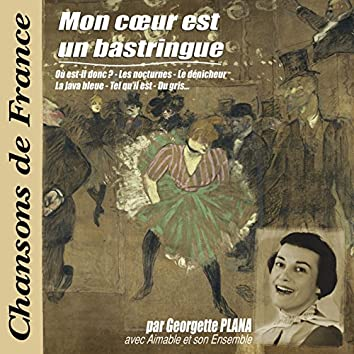 """Mon cœur est un bastringue (Collection """"Chansons de France"""")"""