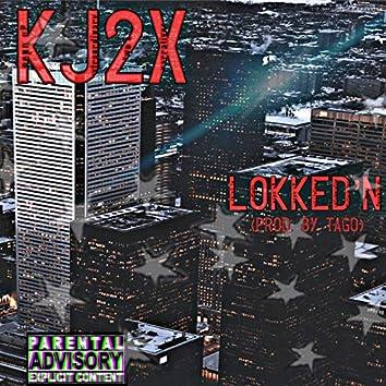 Lokked'n