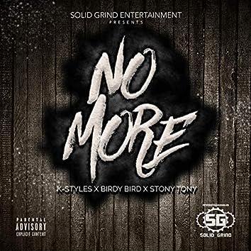 No More (feat. Birdy Bird & Stony Tony)