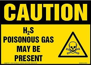 Caution: H2S Poisonous Gas May Be Present Sign - J. J. Keller & Associates - 10