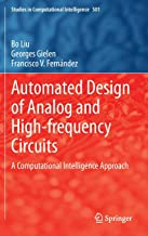 Automated Design of Analog and High-frequency Circuits: A Computational Intelligence Approach (Studies in Computational Intelligence)