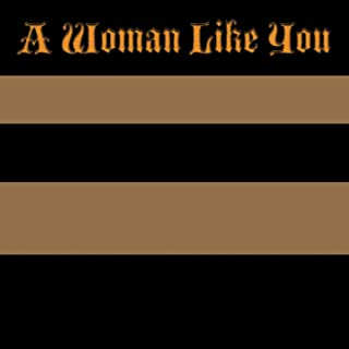 A Woman Like You (Lee Brice Tribute) - Single [Explicit]