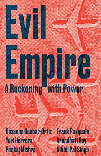 Evil Empire (Boston Review / Forum, Band 8)