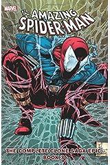Spider-Man: The Complete Clone Saga Epic Book 3 ペーパーバック