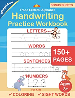 Trace Letters: Alphabet Handwriting Practice workbook for kids: Preschool writing Workbook with Sight words for Pre K, Kin...
