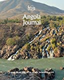 Angola Journal: Travel and Write of our Beautiful World (Angola Travel Books)