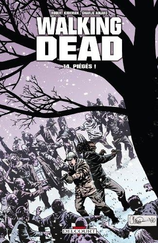 Walking Dead T14: Piégés !