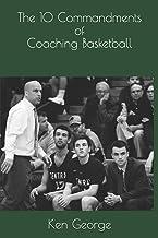 The 10 Commandments of Coaching Basketball