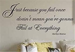 Ziues Removable Wall Decals Inspirational Vinyl Wall Art Marilyn Monroe Quote Just Because You Fail Once Doesn't Mean You're Gonna Fail at Everything for Girls Room