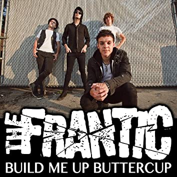 Build Me Up, Buttercup (featuring Kyle Dee)
