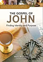 Gospel of John: Finding Identity and Purpose Participant Guide