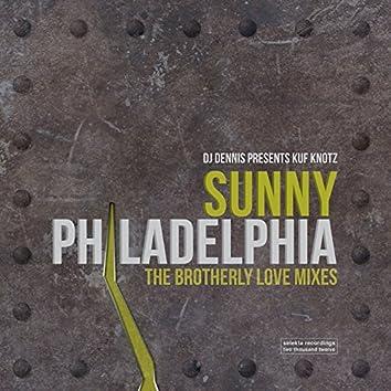 Sunny Philadelphia (The Brotherly Love Mixes)