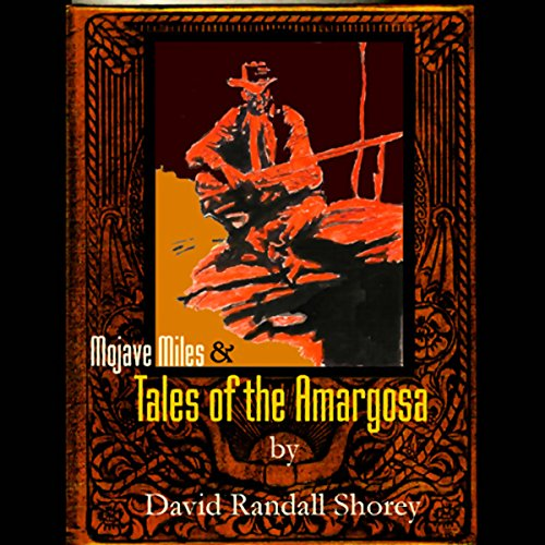 Mojave Miles & Tales of the Amargosa audiobook cover art