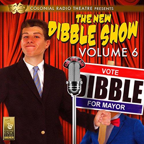 The New Dibble Show Vol. 6 cover art
