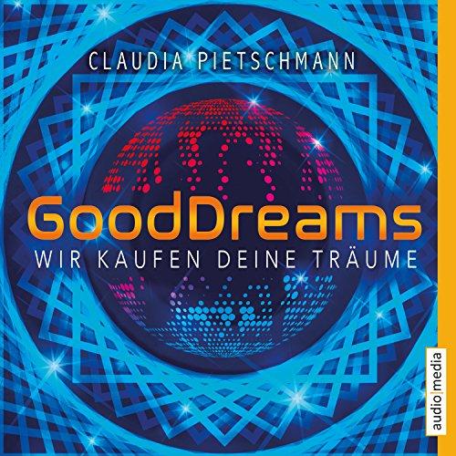 GoodDreams: Wir kaufen deine Träume Titelbild