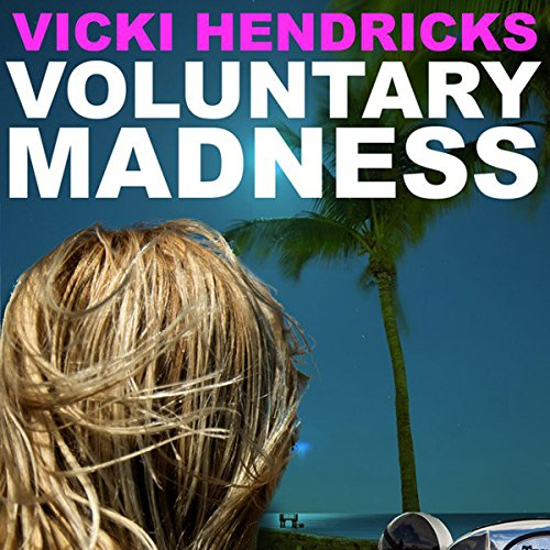 Voluntary Madness audiobook cover art