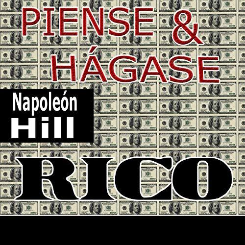 Piense y hágase rico [Think and Grow Rich] cover art
