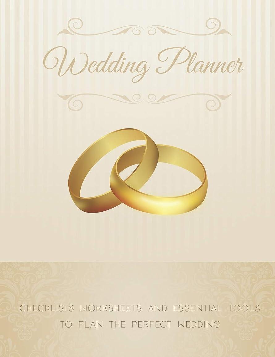 マンモス人柄軽量Wedding Planner: The Ultimate Wedding Planner Journal, Scheduling, Organizing, Supplier, Budget Planner, Checklists, Worksheets & Essential Tools to Plan the Perfect Wedding (wedding planning guide)