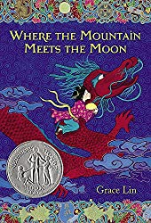 Where the Mountain Meets the Moon by Grace Lin book cover with Chinese dragon and girl.