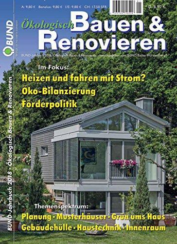 Ökologisch Bauen & Renovieren [Abonnement jeweils 1 Ausgaben jedes Jahr]
