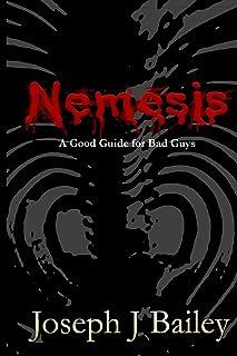 良いおすすめネメシス–悪者のための良いガイド:非常に実用的なマニュアルであること..と2021のレビュー